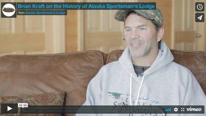 Brian Kraft reflects on 20 years at Alaska Sportsman's Lodge