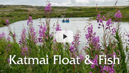 Float & Fish Katmai | Video